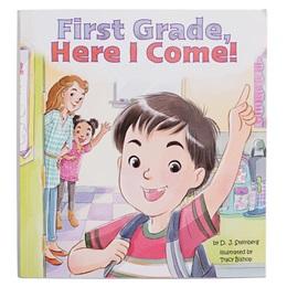 First Grade, Here I Come Book